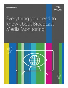 everything to know about broadcast media monitoring